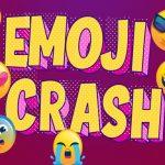Emoji Crash